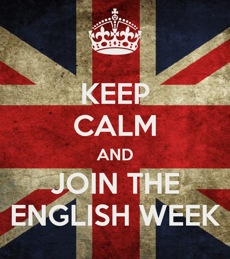 WELCOME TO THE ENGLISH WEEK!